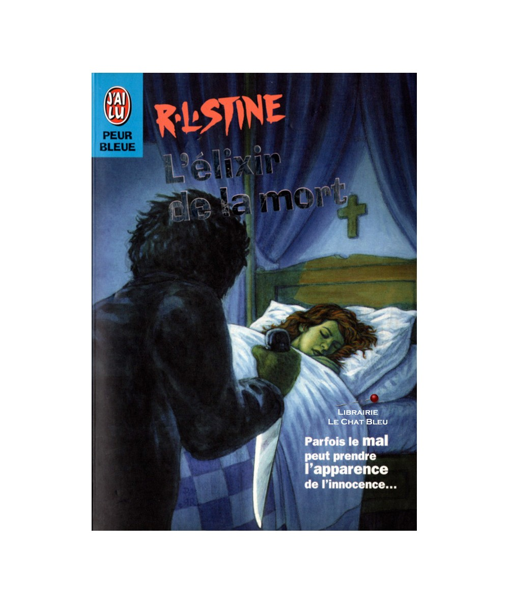 L'élixir de la mort (Robert Lawrence Stine) - Peur bleue - Editions J'ai lu
