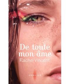 Les voleurs d'âmes T1 : De toute mon âme (Rachel Vincent)