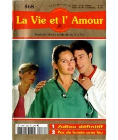 LE ROMAN EN OR N° 568 : La Vie et l'Amour