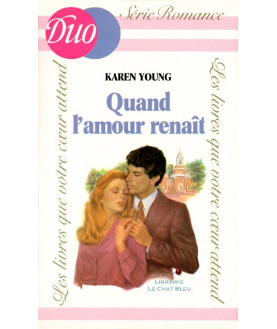 Quand l'amour renaît (Karen Young) - DUO Romance N° 166