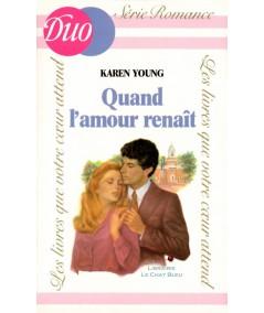 Quand l'amour renaît (Karen Young) - DUO Romance N° 166
