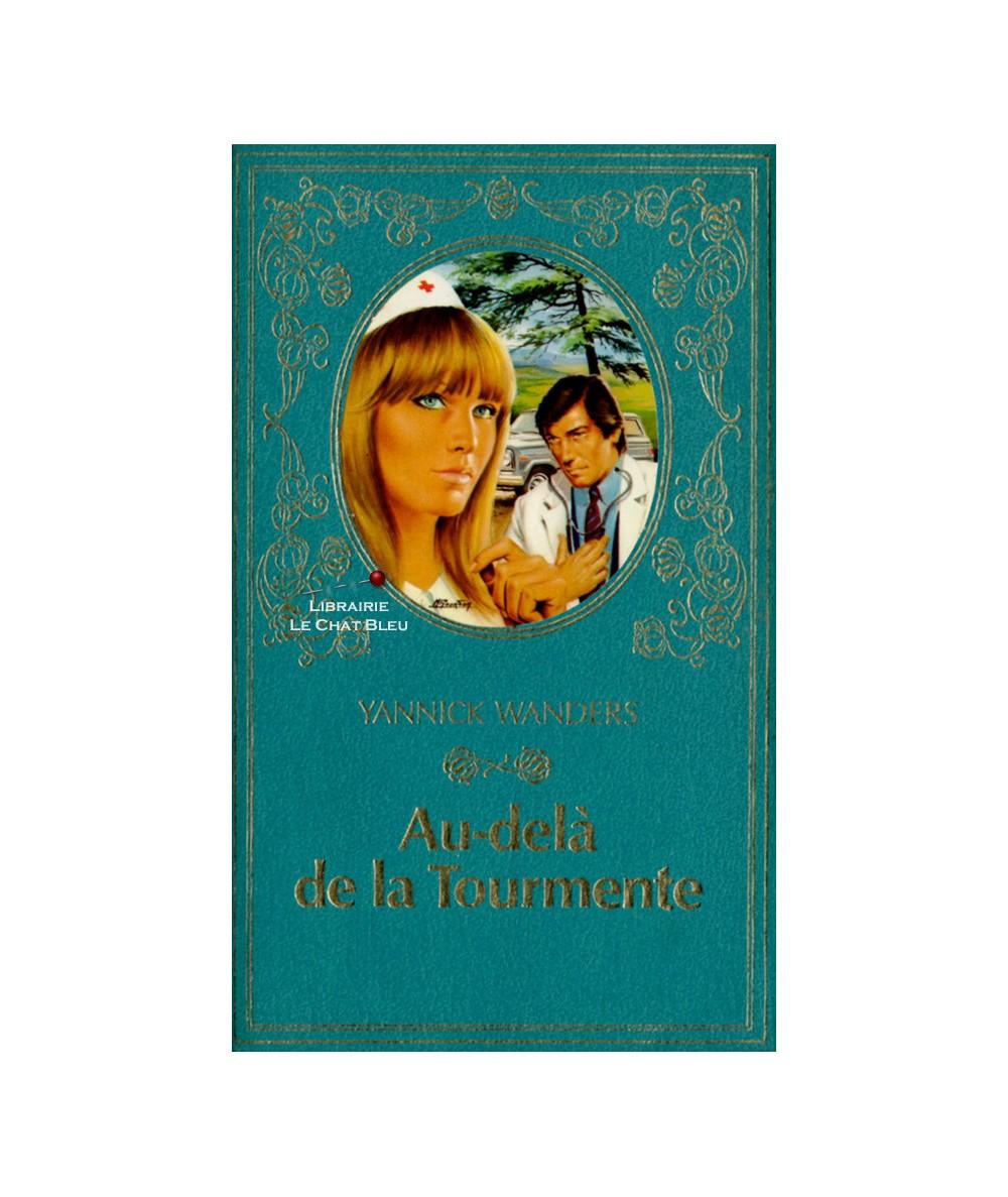 Au-delà de la Tourmente (Yannick Wanders) - Collection Turquoise