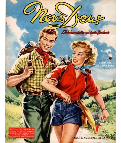 Magazine Nous Deux n° 332 paru en 1953 : Allons au-devant de la vie…