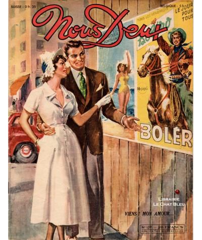 Magazine Nous Deux n° 159 paru en 1950 : Viens ! mon amour…