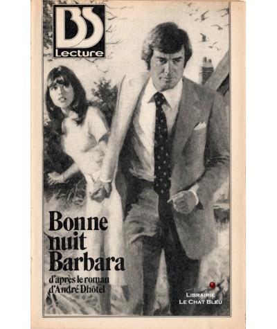 BS Lecture N° 2964 - Bonne nuit Barbara (André Dhôtel)