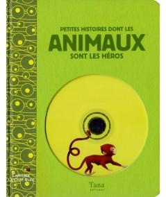 Petites histoires dont les animaux sont les héros  - Contient 1 CD