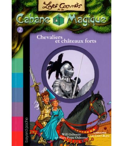 Chevaliers et châteaux forts (Will et Mary Pope Osborne) - Les Carnets de la Cabane Magique N° 2