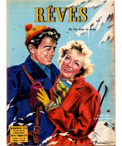 Magazine Rêves n° 390 paru en 1953 : Du feu dans la neige