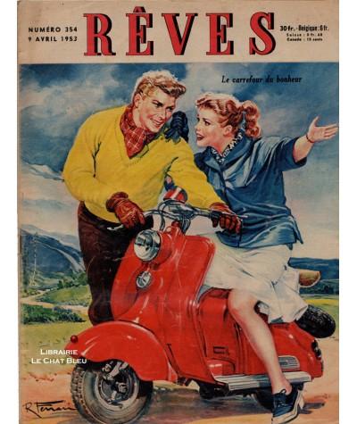 Magazine Rêves n° 354 paru en 1953 : Le carrefour du bonheur