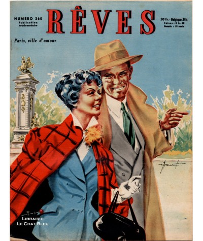 Magazine Rêves n° 360 paru en 1953 : Paris, ville d'amour