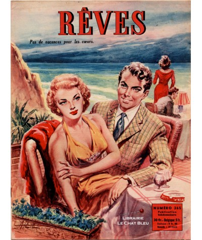 Magazine Rêves n° 365 paru en 1953 : Pas de vacances pour les coeurs