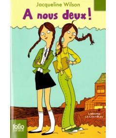 A nous deux (Jacqueline Wilson) - Folio Junior N° 966
