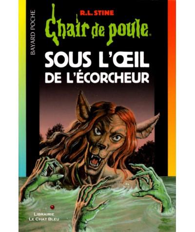 Chair de poule T64 : Sous l'oeil de l'écorcheur (R.L. Stine) - Bayard Jeunesse