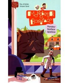 Monsieur Boniface rapetisse (Guy Jimenes, Vincent Sorel) - OSKAR Editeur