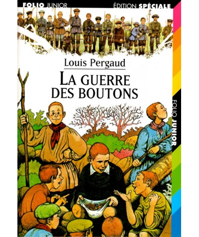 La guerre des boutons (Louis Pergaud) - Folio Junior N° 436