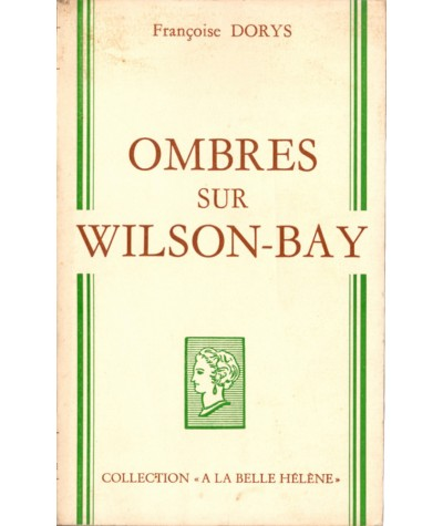 Ombres sur Wilson-Bay (Françoise Dorys) - Collection A La Belle Hélène
