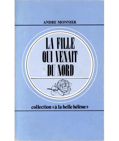 La fille qui venait du Nord (André Monnier) - Collection À la belle Hélène N° 49