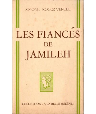 Les fiancés de Jamileh (Simone Roger-Vercel) - Collection A La Belle Hélène
