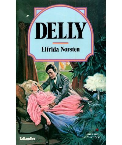 Elfrida Norsten (Delly) - Editions Tallandier N° 25