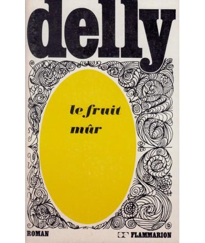 Le fruit mûr (Delly) - Editions Flammarion