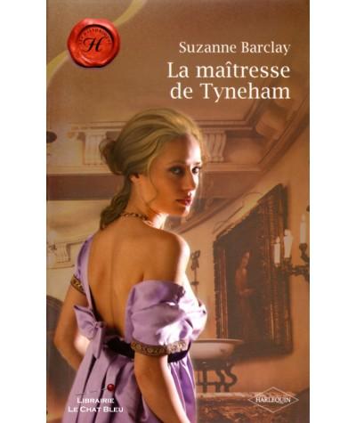 La maîtresse de Tyneham (Suzanne Barclay) - Les Historiques Harlequin N° 450