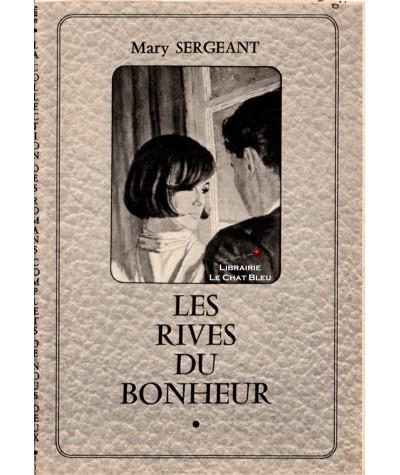 Les rives du bonheur (Mary Sergeant) - Les romans complets de Nous Deux