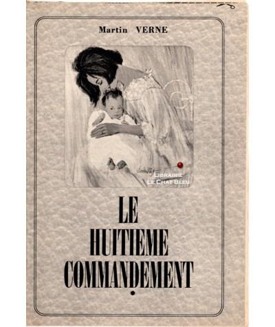 Le huitième commandement (Martin Verne) - Les romans complets de Nous Deux