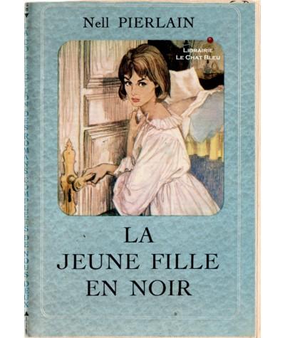 La jeune fille en noir (Nell Pierlain) - Les romans complets de Nous Deux
