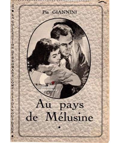 Au pays de Mélusine (Pia Giannini) - Les romans complets de Nous Deux