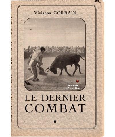 Le dernier combat (Vivianna Corradi) - Les Romans Complets de Nous Deux