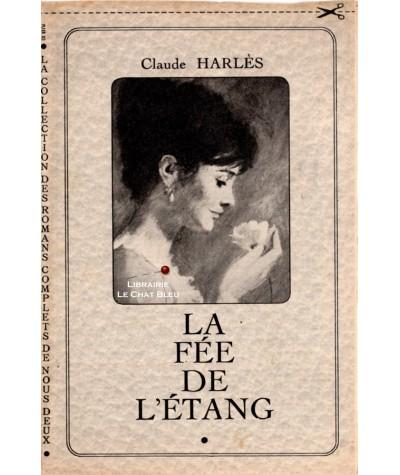 La fée de l'étang (Claude Harlès) - Les Les Romans Complets de Nous Deux
