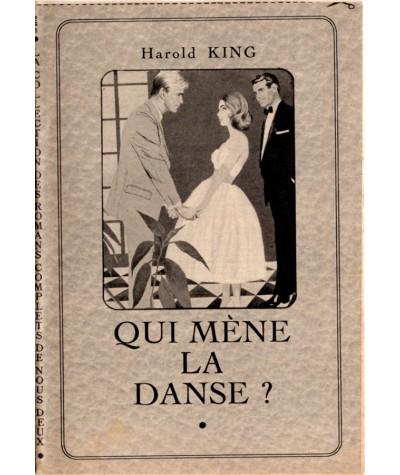Qui mène la danse ? (Harold King) - Les Romans complets de Nous Deux