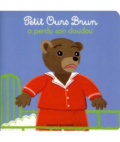 Livre N° 19 - Petit Ours Brun a perdu son doudou - Bayard Jeunesse