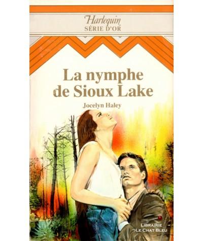 La nymphe de Sioux Lake (Jocelyn Haley) - Harlequin Série d'Or N° 18