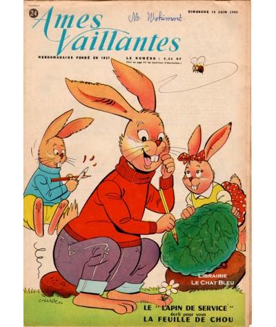Ames Vaillantes N° 24 paru en 1960 : Le « lapin de service » écrit pour vous la feuille de chou