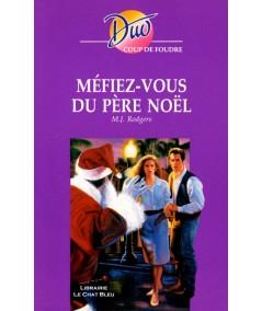 Méfiez-vous du Père Noël (M.J. Rogers) - Harlequin DUO coup de foudre N° 230