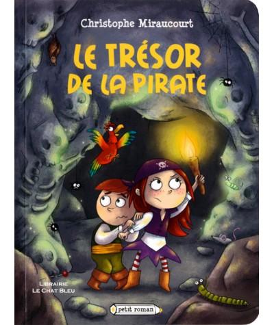 Le trésor de la pirate (Christophe Miraucourt, Delphine Vaufrey) - Petit Roman - Editions Rageot