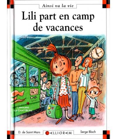 Lili part en camp de vacances (Dominique de Saint-Mars, Serge Bloch) - Ainsi va la vie N° 80