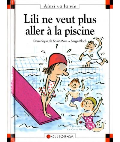 Lili ne veut plus aller à la piscine (Dominique de Saint-Mars, Serge Bloch) - Ainsi va la vie N° 33