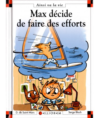 Max décide de faire des efforts (Dominique de Saint-Mars, Serge Bloch) - Ainsi va la vie N° 89