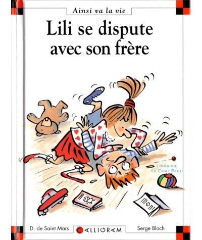 Lili se dispute avec son frère (Dominique de Saint-Mars, Serge Bloch) - Ainsi va la vie N° 4