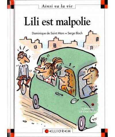 Lili est malpolie (Dominique de Saint-Mars, Serge Bloch) - Ainsi va la vie N° 41