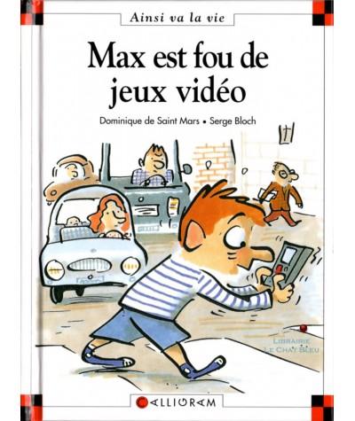 Max est fou de jeux vidéo (Dominique de Saint-Mars, Serge Bloch) - Ainsi va la vie N° 8