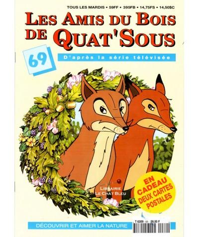 Magazine Les Amis du Bois de Quat'Sous N° 69 : Mauvaises rencontres