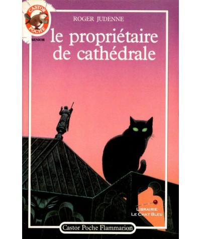 Le propriétaire de cathédrale (Roger Judenne) - Castor Poche N° 221