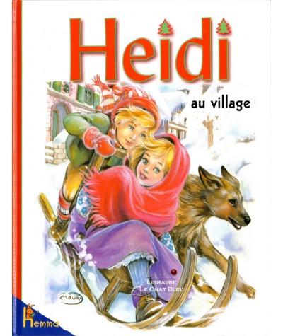 Heidi au village (Marie-José Maury) - HEMMA Jeunesse