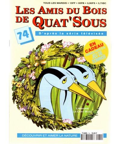 Magazine Les Amis du Bois de Quat'Sous N° 74 : Expulsés !