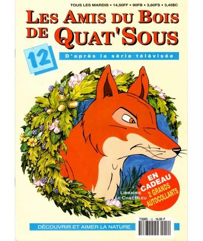 Magazine Les Amis du Bois de Quat'Sous N° 12 : Amis ou ennemis (1)