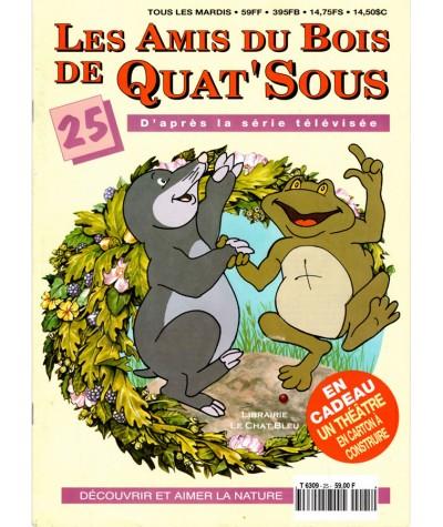 Magazine Les Amis du Bois de Quat'Sous N° 25 : Si proche et pourtant si loin (1)