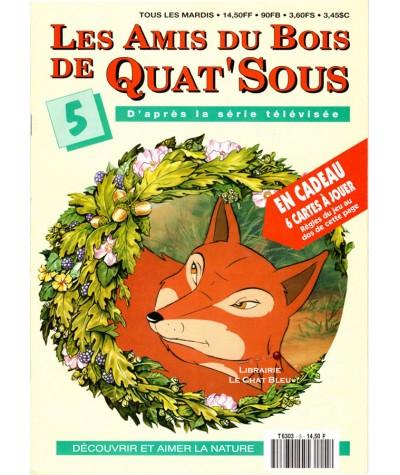 Magazine Les Amis du Bois de Quat'Sous N° 5 : L'eau et le feu (2)